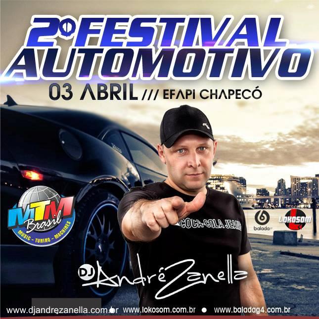 2º festival automotivo -dj andre zanellaok