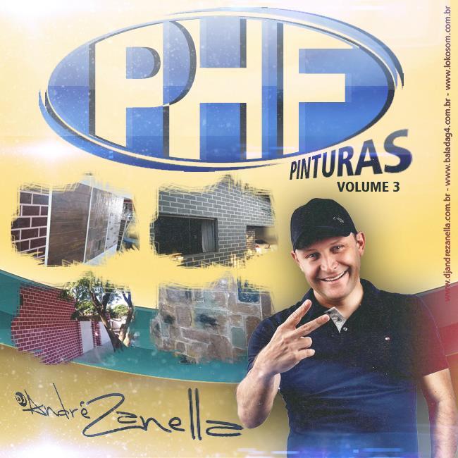 PHF Pinturas - DJ Andre Zanella