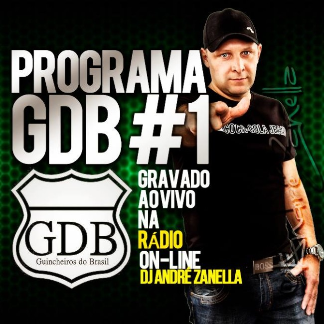 PROGRAMA #1 GDB - DJ ANDRE ZANELLA