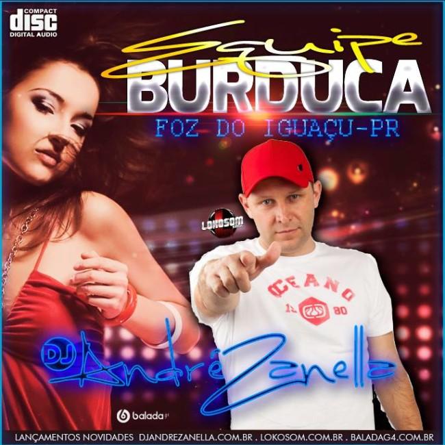 EQUIPE BURDUCA - DJ ANDRE ZANELLA (1)