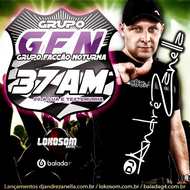 GFN - DJ ANDRE ZANELLA