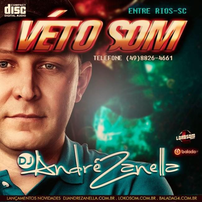 VÉTO SOM - DJ ANDRE ZANELLA