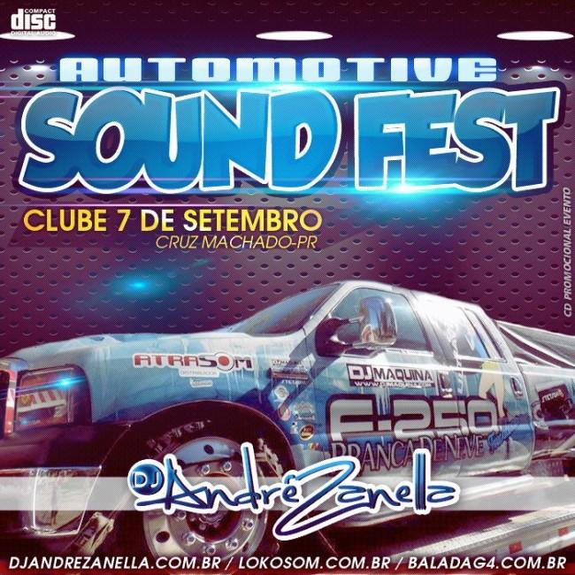 Automotive Sound Fest - Dj Andre Zanella