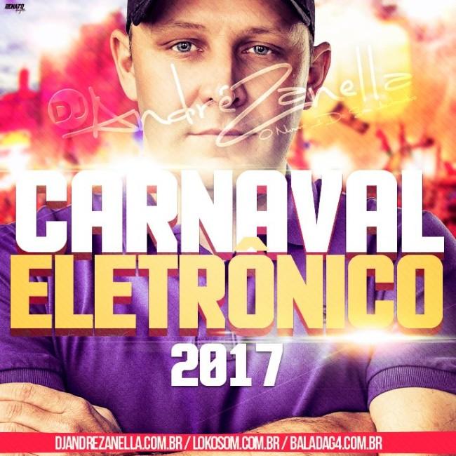 CARNAVAL ELETRONICO - DJ ANDREE ZANELLA