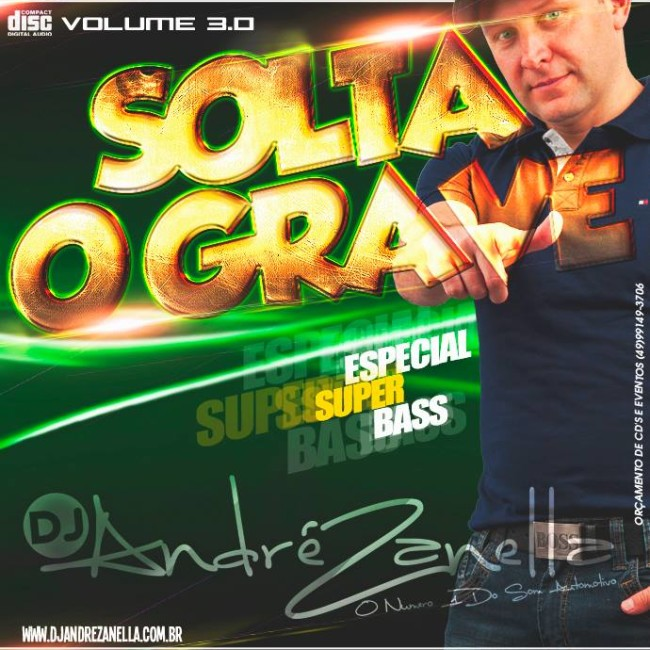 SOLTA O GRAVE 3 - DJ ANDRE ZANELLA