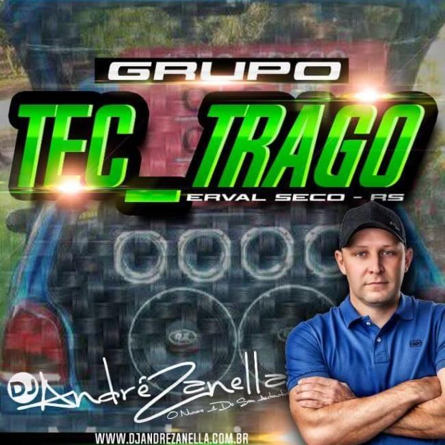 - Grupo Tec trago - DJ Andre Zanella